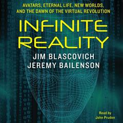 Infinite Reality by Jim Blascovich, Jeremy Bailenson