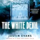 The White Devil by Justin Evans