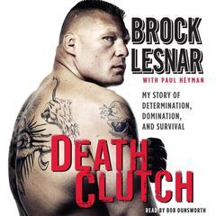 Death Clutch by Brock Lesnar