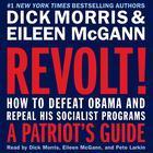 Revolt! by Dick Morris, Eileen McGann