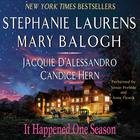 It Happened One Season by Stephanie Laurens, Mary Balogh, Jacquie D'Alessandro, Candice Hern