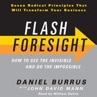 Flash Foresight by Daniel Burrus, John David Mann