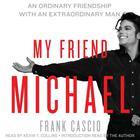 My Friend Michael by Frank Cascio