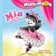 Mia and the Too Big Tutu by Robin Farley