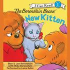 The Berenstain Bears' New Kitten by Jan Berenstain, Stan Berenstain