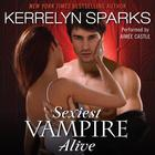Sexiest Vampire Alive by Kerrelyn Sparks