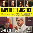 Imperfect Justice by Lisa Pulitzer, Jeff Ashton