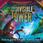 Otherworld Chronicles: The Invisible Tower by Nils Johnson-Shelton