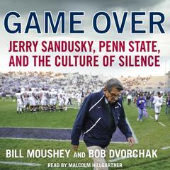 Game Over by Bill Moushey, Robert Dvorchak