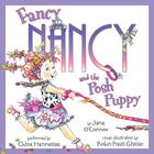 Fancy Nancy and the Posh Puppy by Jane O'Connor, Robin Preiss Glasser, Jane O'Connor