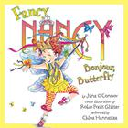 Fancy Nancy: Bonjour, Butterfly by Jane O'Connor