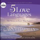 The Five Love Languages by Dr. Gary Chapman, Gary D. Chapman, PhD