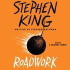 Roadwork by Stephen King