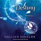 Destiny by Gillian Shields