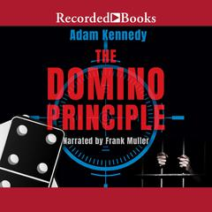 The Domino Principle by Adam Kennedy