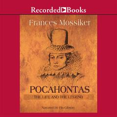 Pocahontas by Frances Mossiker