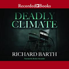 Deadly Climate by Richard Barth
