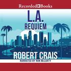 L.A. Requiem by Robert Crais