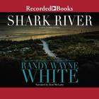 Shark River by Randy Wayne White