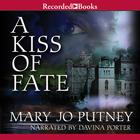 A Kiss of Fate by Mary Jo Putney
