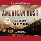 American Rust by Philipp Meyer
