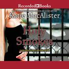 Holy Smokes by Katie MacAlister