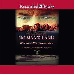 No Man's Land by William W. Johnstone