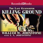 Killing Ground by William W. Johnstone