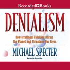 Denialism by Michael Specter