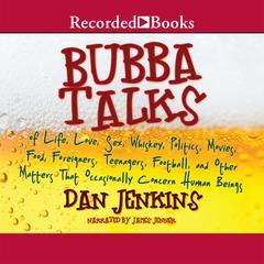 Bubba Talks by Dan Jenkins