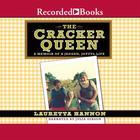 The Cracker Queen by Lauretta Hannon