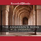 The Assassin's Song by M. G. Vassanji