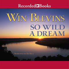 So Wild a Dream by Win Blevins
