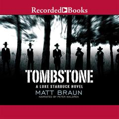 Tombstone by Matt Braun