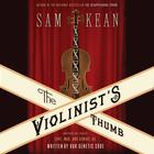 The Violinist's Thumb by Sam Kean