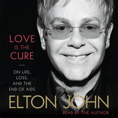 Love Is the Cure by Sir Elton John