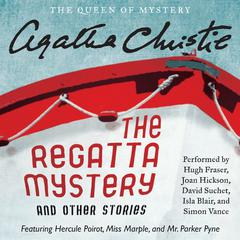 The Regatta Mystery, and Other Stories by Agatha Christie