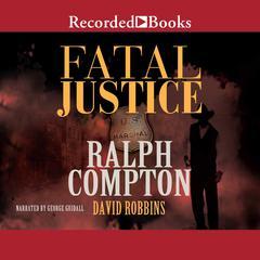 Fatal Justice by David Robbins