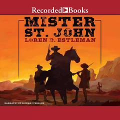 Mister St. John by Loren D. Estleman