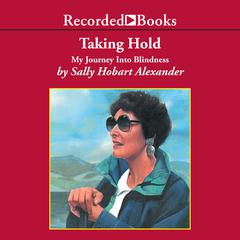 Taking Hold by Sally Hobart Alexander