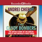 The Candy Bombers by Andrei Cherny