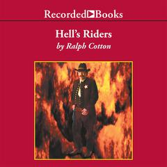 Hell's Riders by Ralph Cotton