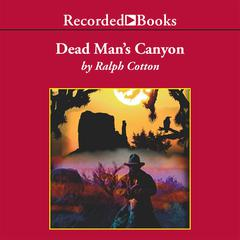 Dead Man's Canyon by Ralph Cotton