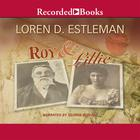 Roy & Lillie by Loren D. Estleman