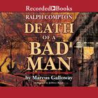 Death of a Bad Man by Marcus Galloway, Ralph Compton