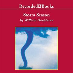 Storm Season by William Hauptman