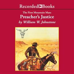 Preacher's Justice by William W. Johnstone