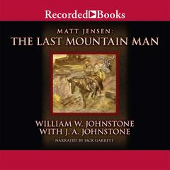 The Last Mountain Man by William W. Johnstone