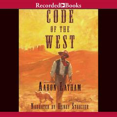 Code of the West by Aaron Latham