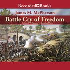 Battle Cry of Freedom, Vol. 1 by James M. McPherson